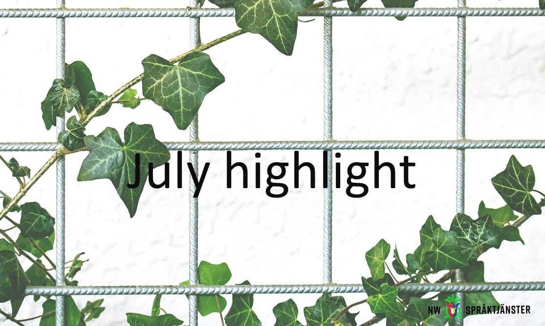 July highlight